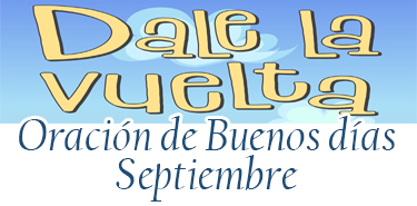 Cartel web oracion buenos dias sept 18-19